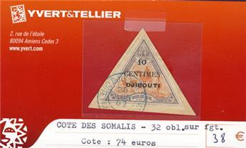 COTE DES SOMALIS - n° 32 Obl. Sur fgt.