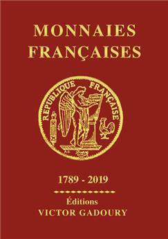 MONNAIES FRANCAISES GADOURY : 1789-2019