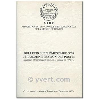 BULLETIN SUPPL N°28 DE L´ADMINISTRATION DES POSTES (GUERRE 1870-1971)