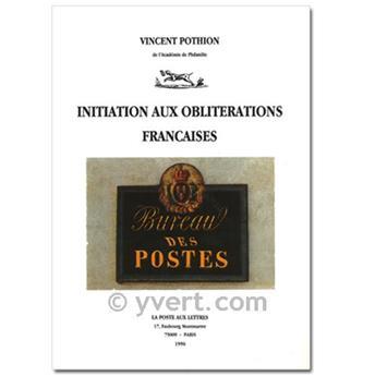 INITIATION AUX OBLITÉRATIONS FRANCAISES
