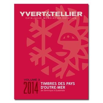 OUTRE-MER Volume 3 - 2014 (Timbres des pays d´Outre-Mer de D à G)